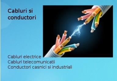 Cabluri si conductori electrici